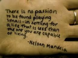 Passion mandela quote on hand